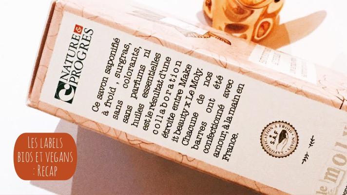 Les labels bios et vegans : Petit récap'