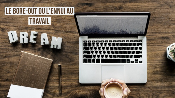 Le bore-out ou l'ennui au travail