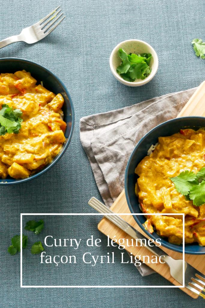 Epingle Pinterest : Curry au lait de coco de Cyril Lignac en version vegan