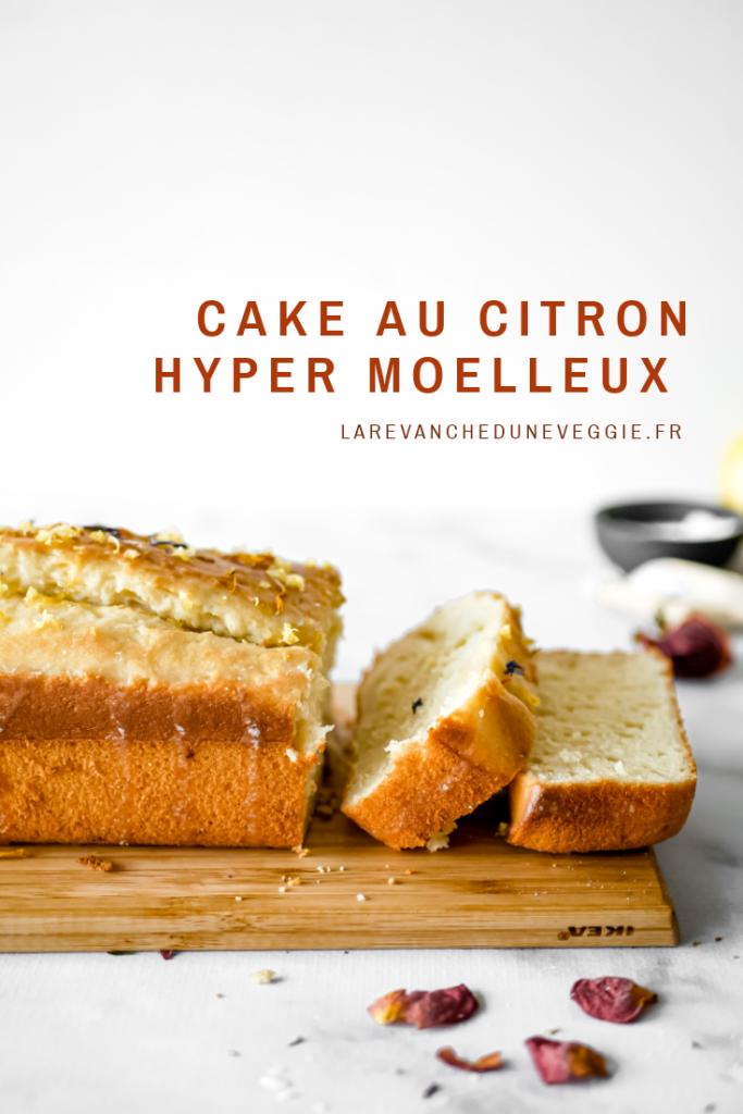 Epingle Pinterest : Cake au citron hyper moelleux